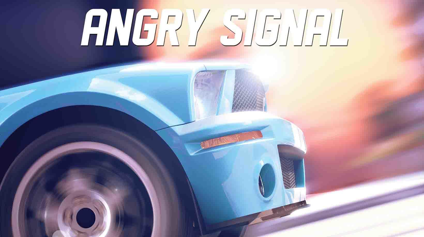 Angry signal